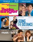 The Wedding Singer/Going the Distance/Music and Ly