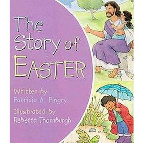 The Story of Easter (Board Book) by Patricia A. Pi