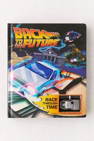 Back to the Future: Race Through Time By Marc Sume