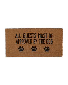 THRO 20x40 All Guests Must Be Approved By The Dog