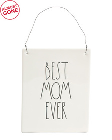 Best Mom Ever Wall Plaque