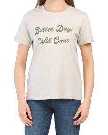 Better Days Will Come T-shirt With Tie Dye Mask