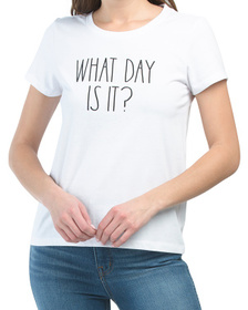 What Day Is It T-shirt