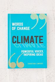 Climate: Powerful Voices, Inspiring Ideas By Chris