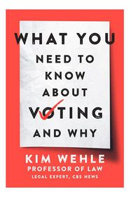 What You Need to Know About Voting - and Why By Ki